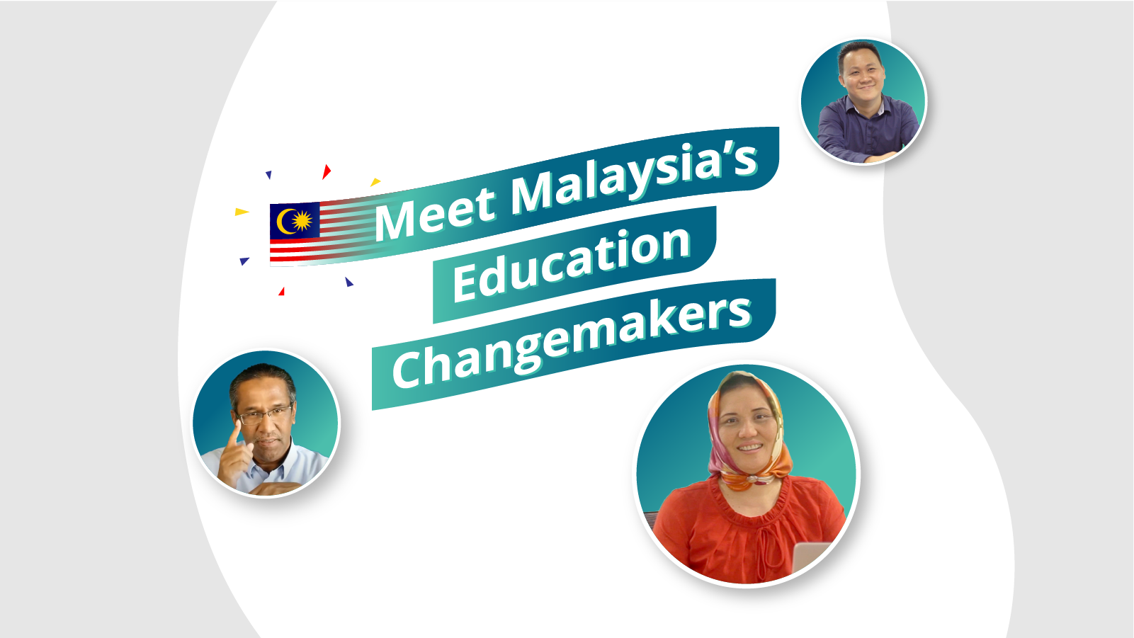 Meet Malaysia's Education Changemakers